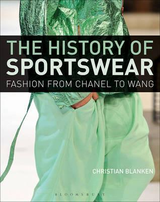 libros de fotografía profesional y catálogo:The History of Sportswear: Fashion from Chanel to Wang